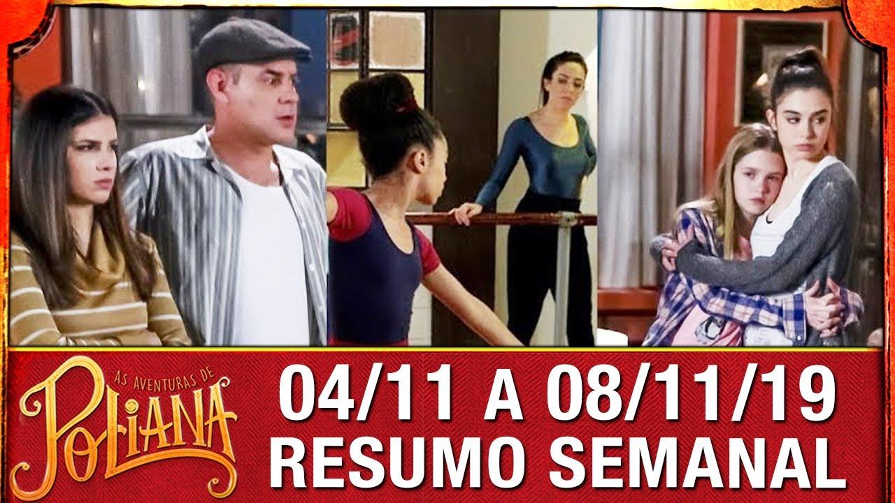 As Aventuras de Poliana - Resumo Semanal (04/11 a 08/11/19)