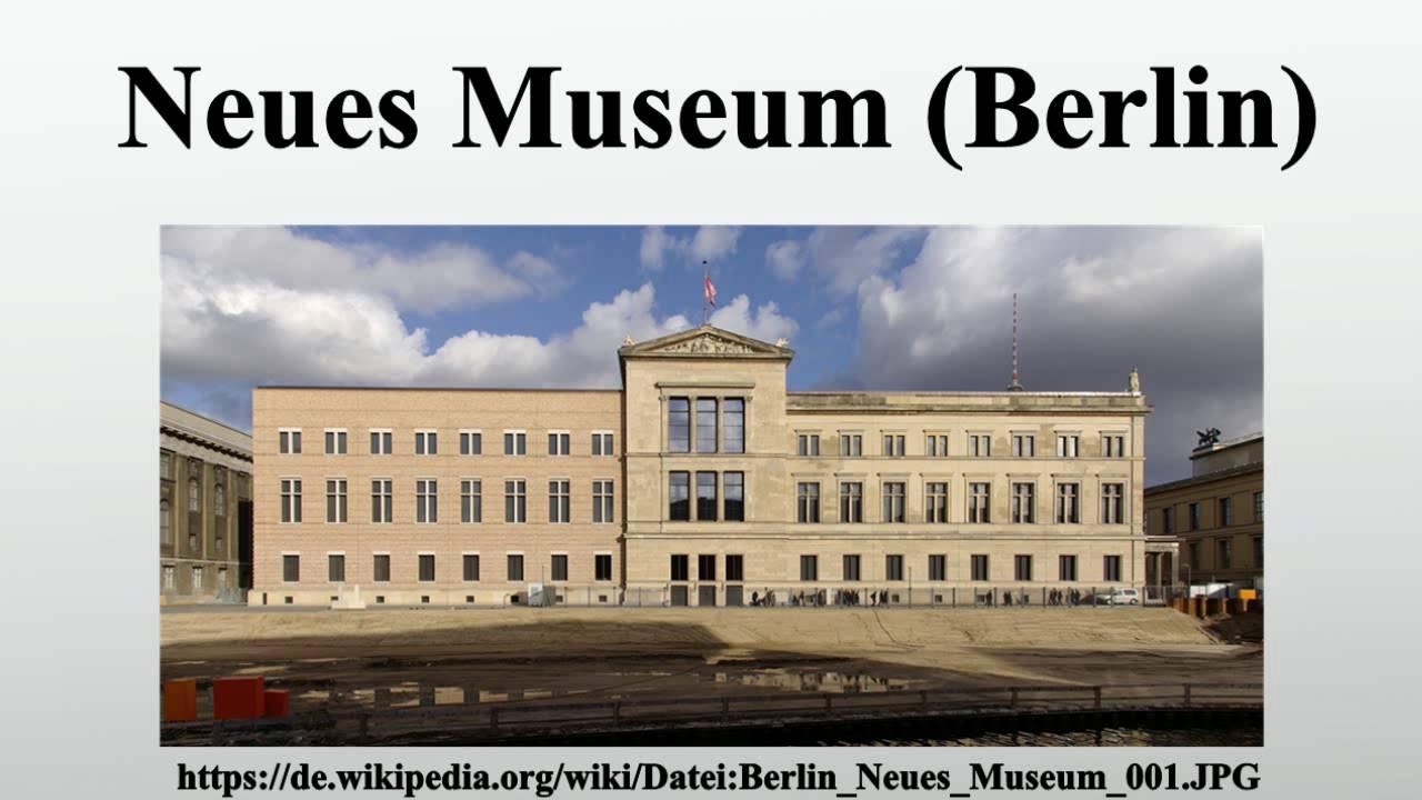 neues museum berlin youtube