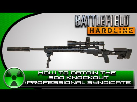 Battlefield Hardline: How to Get the .300 Knockout (Professional Syndicate)