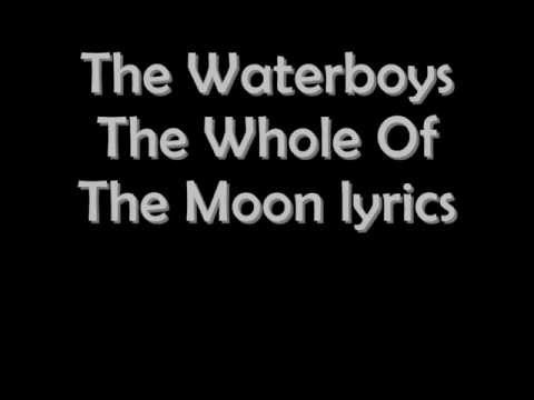 The waterboys The Whole Of the Moon lyrics
