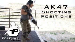 AK47 Tactical Shooting Positions