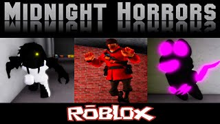 Midnight Horrors V1.3 Part 3 By CaptainSpinxs [Roblox]