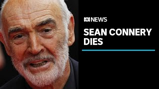 Sean Connery, James Bond actor, dies aged 90 with his family around him | ABC News