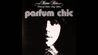 (2004) Hanna Haïs - Parfum Chic [Matthias