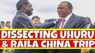 Dissecting Uhuru Kenyatta and Raila Odinga Trip to China
