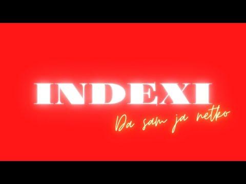Indexi - Da sam ja netko - (Audio)