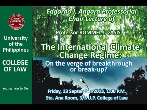 The International Climate Change Regime | Prof. Rommel Casis