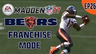Madden NFL 17: Chicago Bears Franchise Mode - Year 3 Week 6 [EP26]