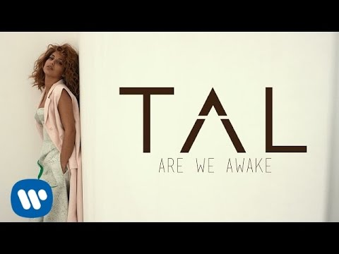 TAL - Are We Awake (Lyrics Video)