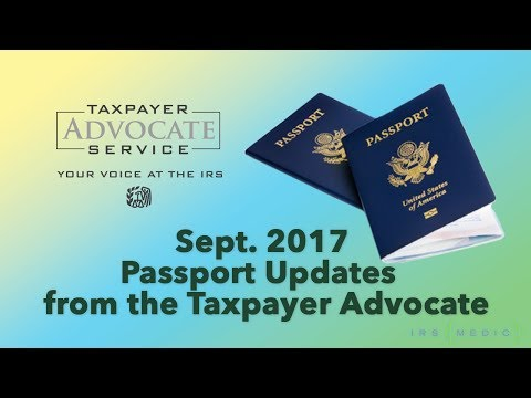 IRS Passport Denial And Revocation Updates With The Taxpayer Advocate