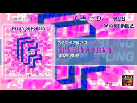 Drake vs. M35 & Vion Konger – Hotline Bling vs. Outbreak (Hardwell Mashup/Roy Martinez Reboot)