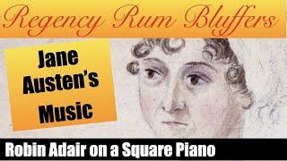 Jane Austen's copy of Robin Adair on an original Square Piano - Regency Rum Bluffers