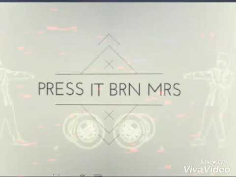 Press it - Brn Mrs