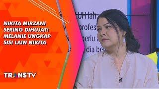 RUMPI - Nikita Mirzani Sering Dihujat Netijen! Melanie Ungkap Sisi Lain Nikita (29/8/19) Part 1