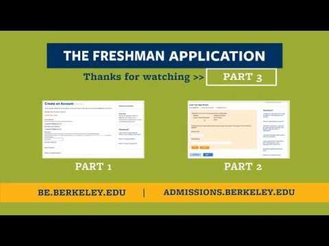 Part 3: UC Berkeley Freshman Application Tips