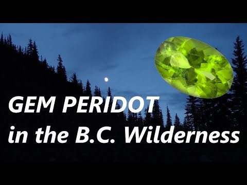 Finding GEM PERIDOT in the B.C. wilderness