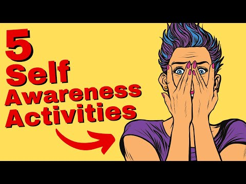 How To Be More Self Aware --  5 Powerful Ways to Increase Self-Awareness