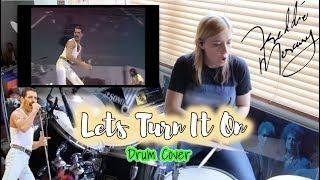 Freddie Mercury|| Let's Turn It On (Jeff Lord Alge Mix) Drum Cover