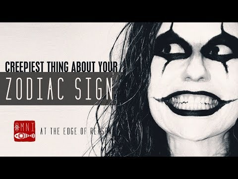 This Is The Creepiest Thing About You, According To Your Zodiac Sign |  Creepy Zodiac Sign Facts