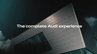 The new Audi Centre - Opens 13 November 2017