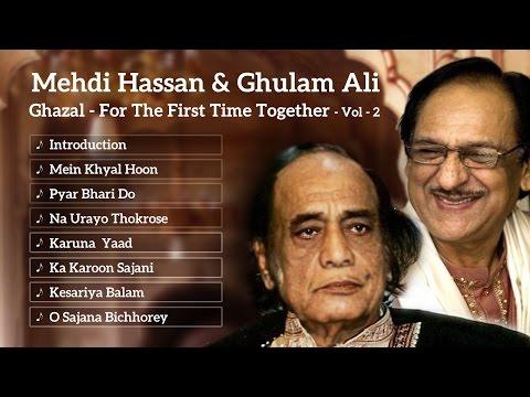 Best of Ghulam Ali & Mehdi Hassan | Ghazal | Mehdi Hassan Songs