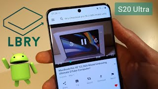 LBRY Android 0.15.9 App Samsung Galaxy S20 Ultra Android 10 - Quick Look