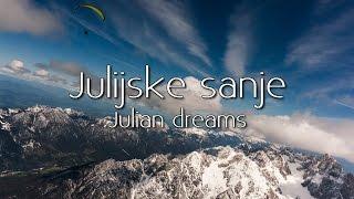 Julijske sanje v Julijskih Alpah