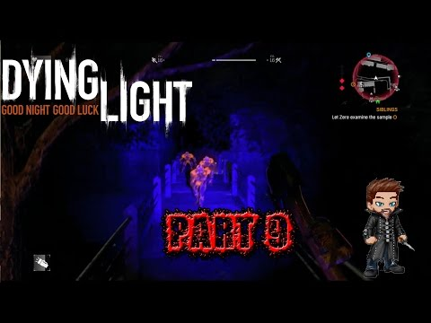 Dying Light (Hard Mode)| Part 9| Bolters Extraction and Demolition Expert