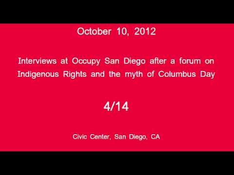 [4/14] Occupy San Diego - Columbus Day Interviews