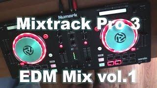 Numark Mixtrack Pro III - EDM Mix vol.1