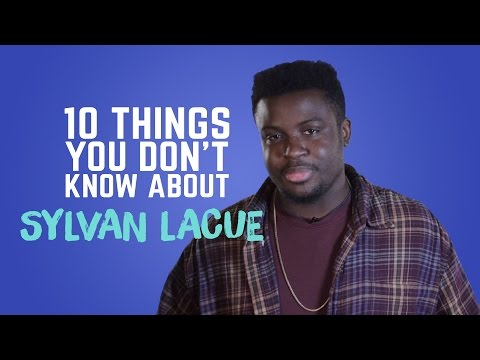 Sylvan Lacue - 10 Things You Don't Know