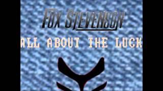 Fox Stevenson Stan SB All About The Luck
