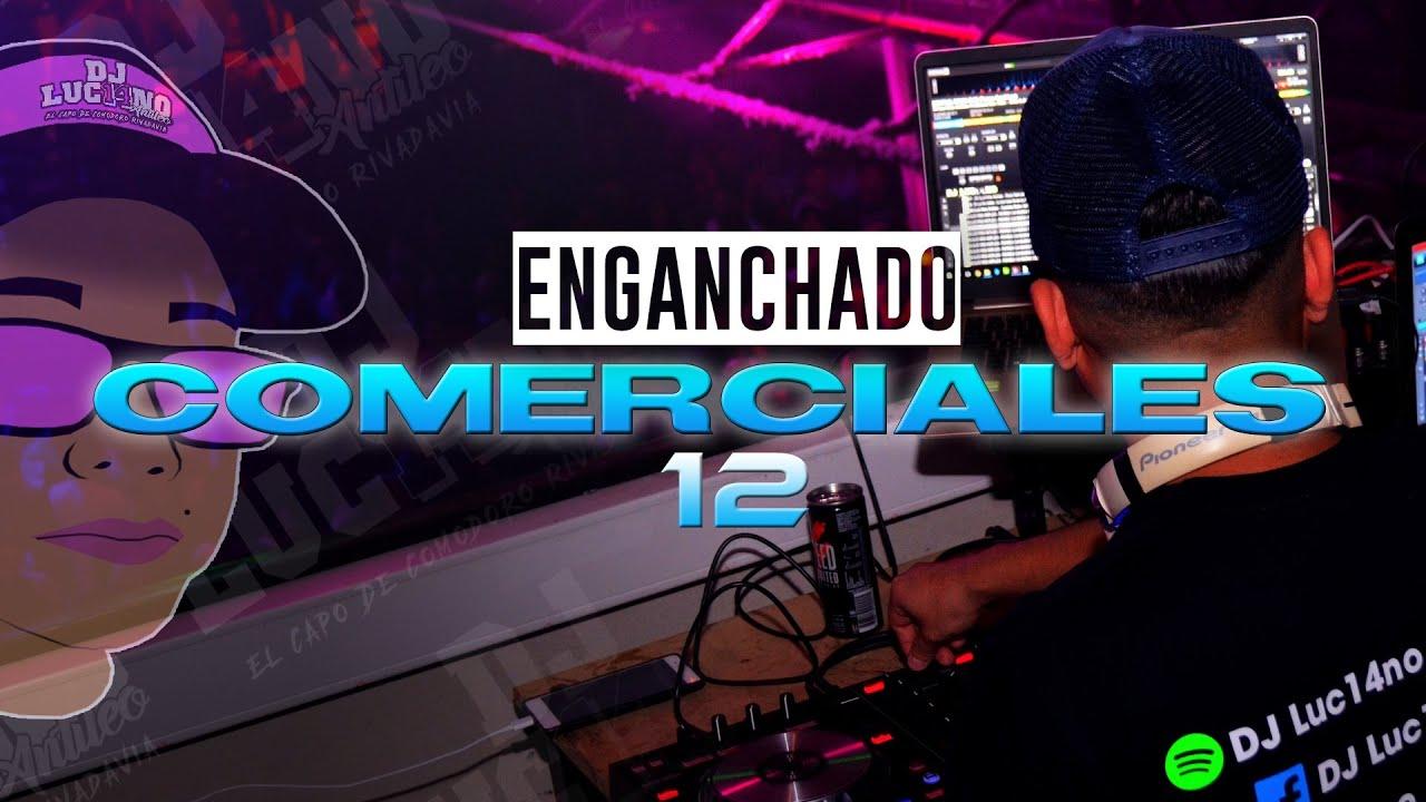 Download ENGANCHADO COMERCIALES 12 (2020) - DJ Luc14no Antileo - V.A