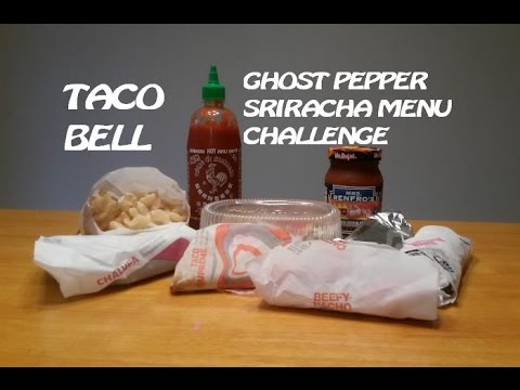 Taco Bell Ghost Pepper Sriracha Menu Challenge (2500 ...