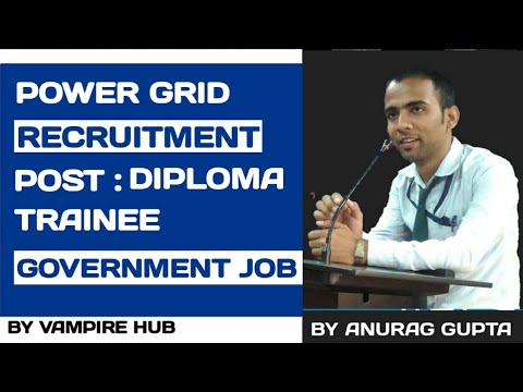 Power Grid Corporation of India Limited (Power Grid) Recruitment 2017 | GOVERNMENT JOB