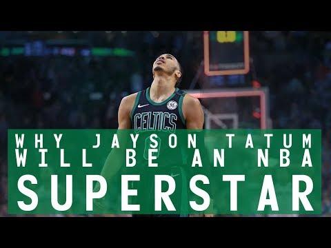 WHY JAYSON TATUM WILL BE AN NBA SUPERSTAR