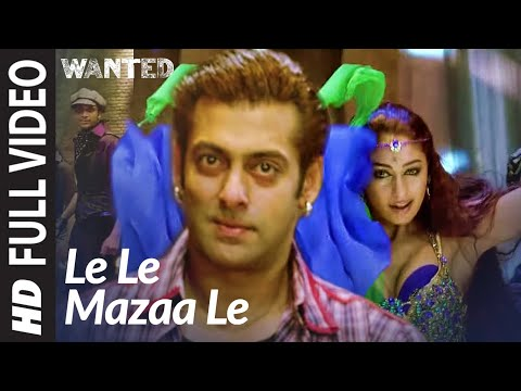 Le Le Maza Le Full Song Wanted Salman Khan Youtube