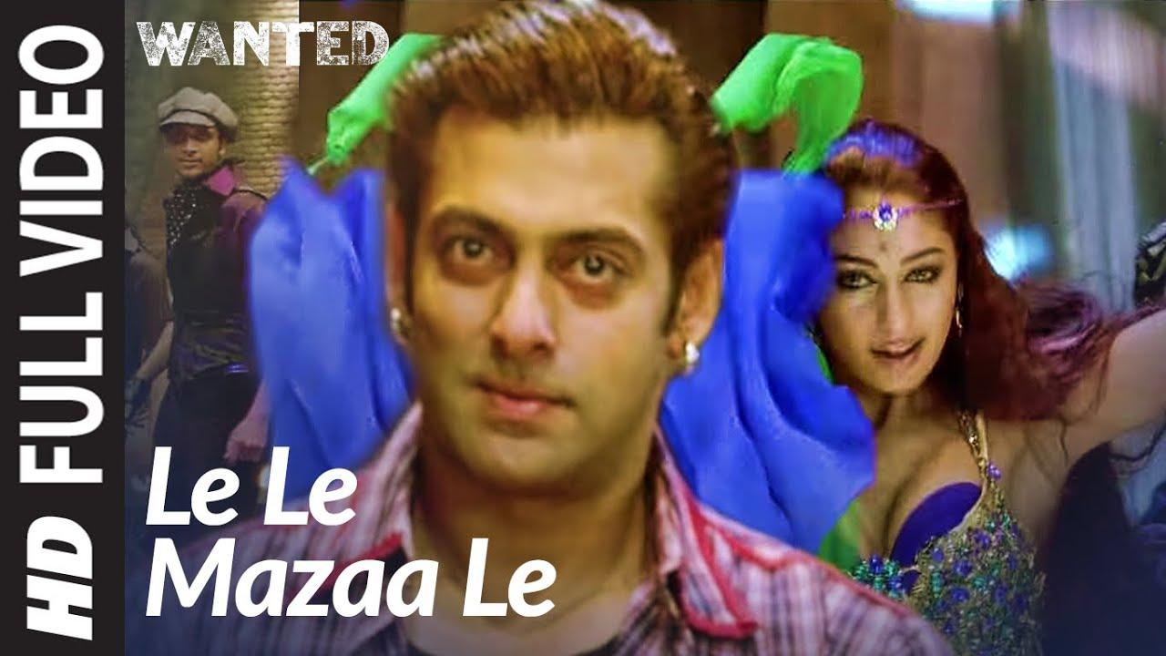 Download Full Video: Le Le Maza Le | Wanted | Salman Khan, Ayesha Takia | Sajid -Wajid