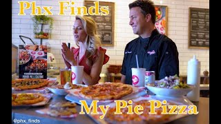 Phx Finds and My Pie Pizza Gilbert, AZ
