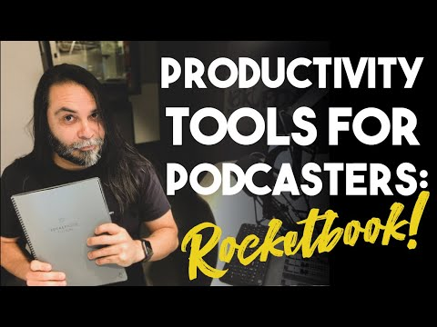 Productivity Tools For Podcasters: Rocketbook Fusion Review