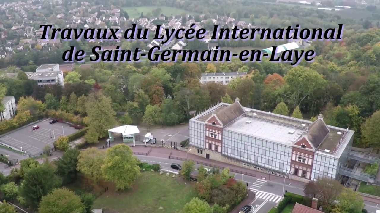 Travaux du lyc e international de saint germain en laye youtube - Cfppah saint germain en laye ...