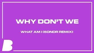 Play What Am I (SONDR Remix)