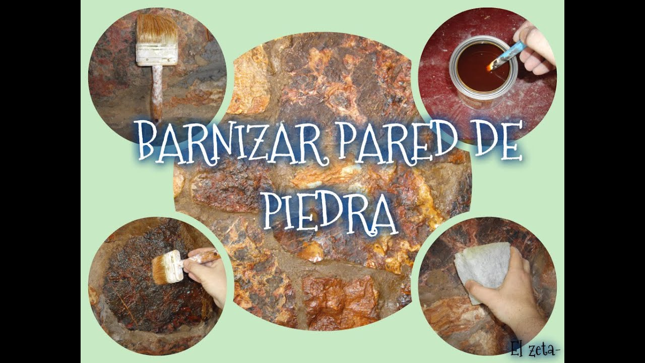 C mo barnizar una pared de piedra youtube - Decorar paredes facil ...