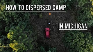 Dispersed Camping Michigan