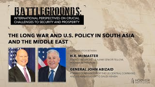 Battlegrounds w H.R. McMaster  The Long War And US Policy In South Asia And The Middle East