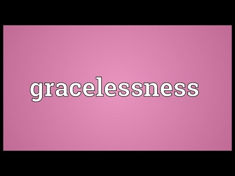 Header of gracelessness