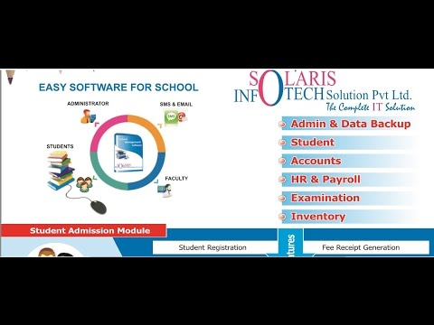 Solaris Infotech School ERP  Student & Account Section Described