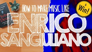 How to Make Muṡic Like ENRICO SANGIULIANO (Win a SYNTH!)