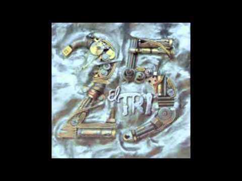 EL TRI 25 ANOS(disco completo)