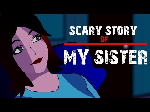Scary story of My Sister (Animated in Hindi) |TAF|